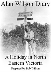 eBook A Holiday in North Eastern Victoria by Alan Wilson and prepared by Bob Wilson